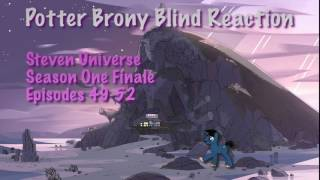 Redirect PotterBrony Blind Reaction Steven Universe Season 1 Episodes 49-52