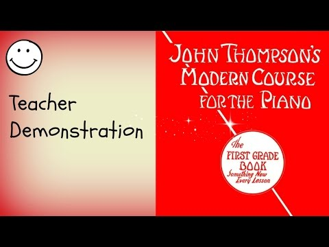 A Song of Penny Candy John Thompson's Modern Course for the Piano The First Grade Book (grade 1)