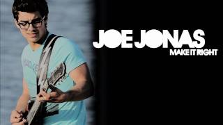 Joe Jonas make it right HQ with lyrics (JONAS L.A)