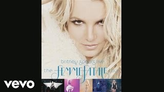 Britney Spears - Gimme More (from Britney Spears Live: The Fem…