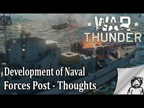 War Thunder - Development of Naval Forces Post - Thoughts
