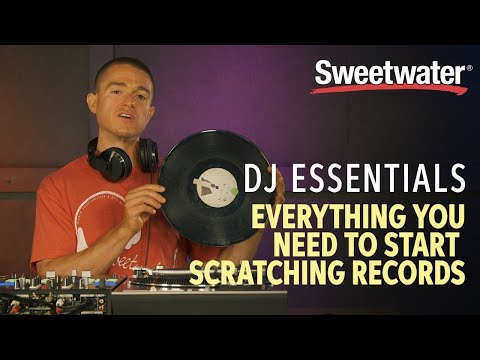 DJ Essentials  | Everything You Need To Start Scratching Records