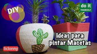 #Jardinería. Ideas para pintar macetas y cómo decorarlas con plantas. Arreglos de Interior. liclonny