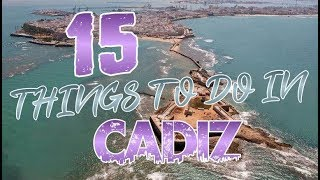 Top 15 Things To Do In Cadiz, Spain