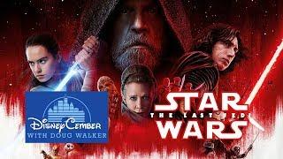 Star Wars: The Last Jedi - Disneycember