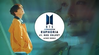 BTS Jungkook - Euphoria feat. Red Velvet (AZWZ Remix)