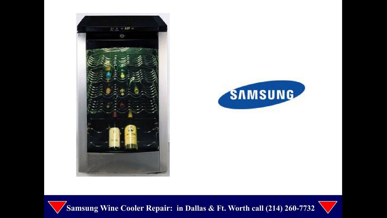 Samsung Wine Cooler Repair Dallas Youtube