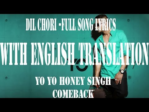Dil Chori  Lyric With English Translation  - Yo Yo Honey Singh, Simar Kaur & Ishers