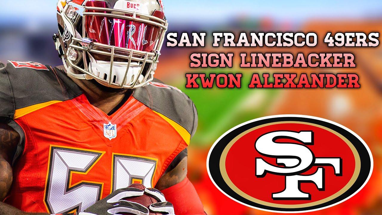 ce3f2e55 San Francisco 49ers Sign Linebacker Kwon Alexander |NFL Free Agency News|NFL