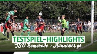 Testspiel-Highlights: 6:1 in Bemerode - 96 macht erneut das halbe Dutzend voll