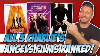 All 3 Charlie's Angels Films Ranked!