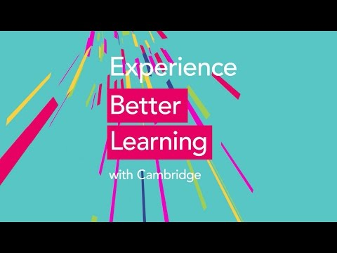 Experience Better Learning with Cambridge