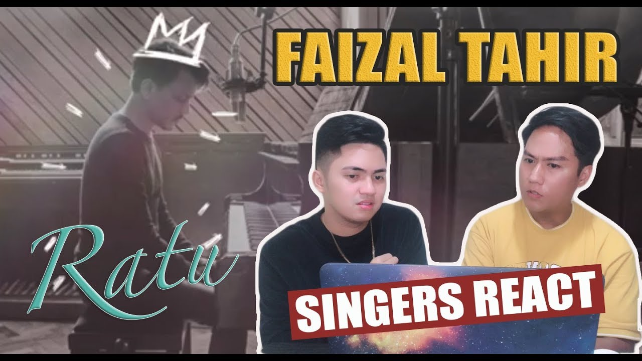Singers React To Ratu Faizal Tahir Official Lyric
