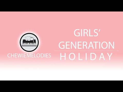 Girls' Generation (SNSD) 소녀시대 - Holiday Piano Cover