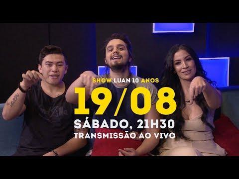 Luan Santana - Chamada Transmissão Show 10 anos dia 19/08