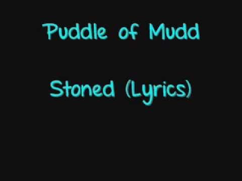 Stoned -Puddle of Mudd (Lyrics)