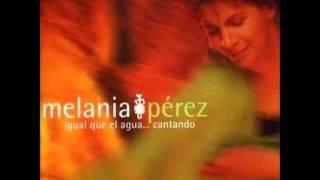 """Melania Pérez - """"Tonada popular de La Quiaca"""" (Igual que el agua... cantando)"""