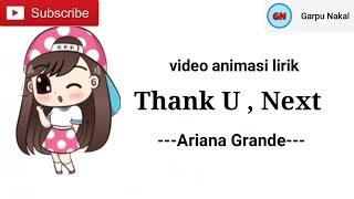 Ariana Grande - Thank you, next  (video animasi lirik)#garpunakal