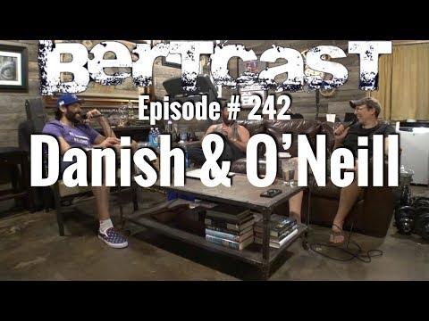 BERTCAST #242 – Danish & O'Neill & ME
