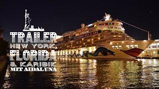 Trailer: AIDAluna New York, Florida & Karibik [Nordamerika 3]