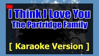 The Partridge Family - I Think I Love You Lyrics   MetroLyrics - Karaoke 808