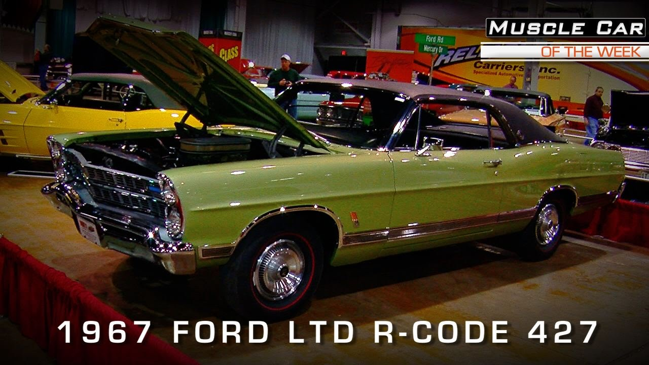 Muscle Car Of The Week Video #92: 1967 Ford LTD XL 427 R-Code 4 ...