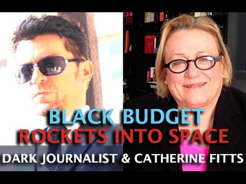CATHERINE AUSTIN FITTS: UFO ECONOMY 3.0 THE BLACK BUDGET ROCKETS INTO SPACE - DARK JOURNALIST