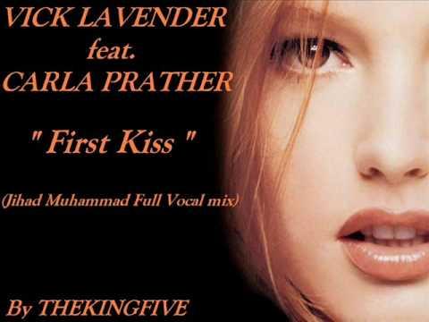 Vick Lavender feat. Carla Prather - First Kiss (Jihad Muhammad Full Vocal Mix)
