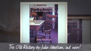 Book trailer for The Old Rectory: escape to a country kitchen