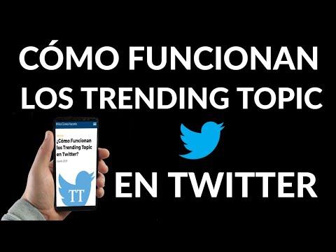 Cómo Funcionan los Trending Topic en Twitter
