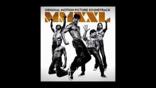 Baixar - Magic Mike Xxl Ost All The Time Jeremih Feat Lil Wayne Natasha Mosley Grátis