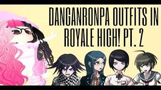 DANGANRONPA CHARACTERS IN ROYALE HIGH PT. 2!