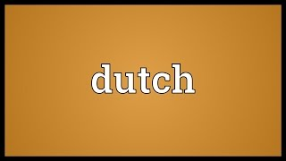 Dutch Meaning