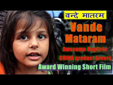 Vande Mataram | Heart Touching Video | Best Reply to China | Must Watch