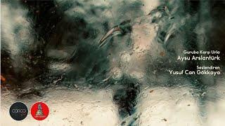 Aysu Arslantürk - Guruba Karşı Urla (Sesli Öykü)