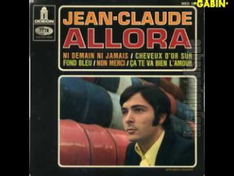 Jean Claude Allora Ça Te Va Bien L'amour