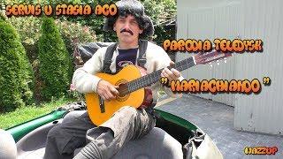 """Servis u Stasia ACO Parodia Teledysk """" Mariachiando"""" Odc.33 Wazzup :)"""