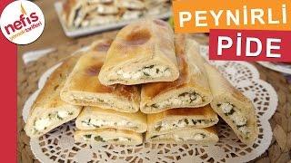 Peynirli Pide Nasıl Yapılır? -  Evde Pide Yapımı -  Nefis Yemek Tarifleri