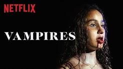 Vampires | Bande-annonce VF | Netflix France