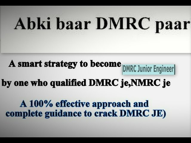 Crack DmRC JE CIVIL in first attempt