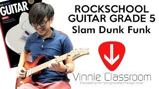 RockSchool Grade 5 Guitar : Slam Dunk Funk