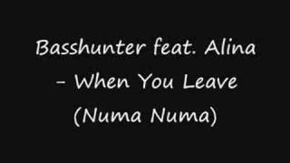 Basshunter & Alina - When You Leave (Numa Numa)
