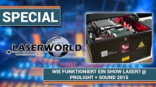 Wie funktioniert ein Show Laser? I Prolight + Sound 2015