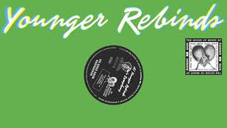 Younger Rebinds- Tim's Symphony
