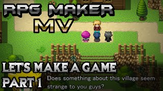 RPG Maker MV: An Epic Journey Awaits... (LET'S MAKE A GAME! Pt-1)