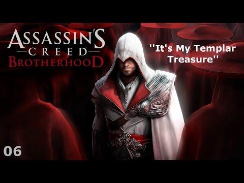 Assassin's Creed: Brotherhood - Episode 06 - It's My Templar Treasure