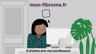 Aider les femmes à réfléchir au traitement du fibrome utérin avec mon-fibrome.fr