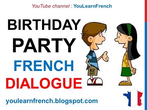French lesson 77 inviting a friend to a birthday party french lesson 77 inviting a friend to a birthday party dialogue conversation english subtitles stopboris Gallery
