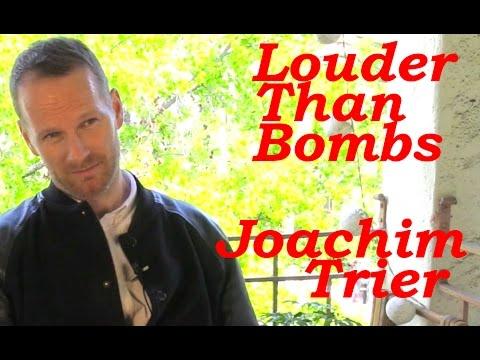 DP/30: Louder Than Bombs, co-writer/director Joachim Trier