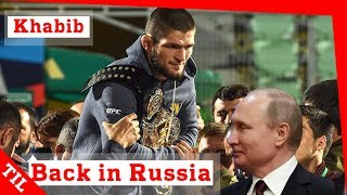 Khabib Nurmagomedov | Crazy Homecoming after beating McGregor | Meeting president Putin UFC 229